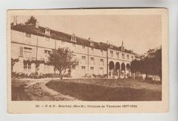 CPSM BRACHAY (Haute Marne) - Colonie De Vacances 1907 - 1922 - Autres Communes