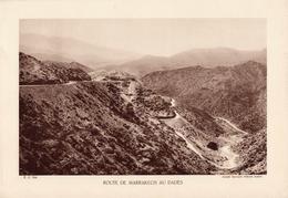 MAROC, ROUTE DE MARRAKECH AU DADES, Planche Densité = 200g, Format 20 X 29 Cm, (Tvx Publics Maroc) - Géographie