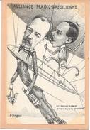 B.LAVIGNE  Alliance Franco- Brésilienne. M. SANTOS DUMONT Et Son Nouveau Guide Rope. Aviation.Dirigeable - Illustrateurs & Photographes