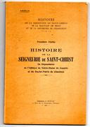 OISE .HISTOIRE DE LA SEIGNEURIE DE SAINT - CHRIST Notre Dame De Jouarre . Duché Prairie De Chaulnes 1° Partie 1933 - Picardie - Nord-Pas-de-Calais