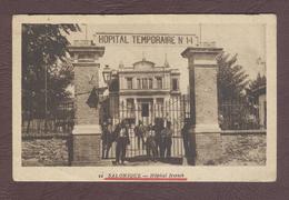 Carte Postale Militaire Service Santé * Hôpital Temporaire N° 14 *  Hôpital Hirsh Militaire 1914 - 1918  Salonique