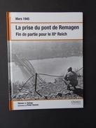 La Prise Du Pont De Remagen. - Guerre 1939-45