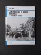 La Bataille De La Poche De Falaise, Normandie. - Guerre 1939-45