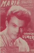 MARIE   GEORGES ULMER PAROLES ET MUSIQUE  DE G.ULMER ET JO BOUILLON  EDITIONS R.SALVET - Partitions Musicales Anciennes
