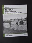 Le Jour J, Gold Et Juno Beaches, Le Débarquement Anglo-Canadien. - Guerre 1939-45