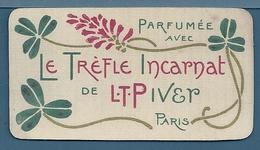 CALENDRIER 1904 - LE TRÈFLE INCARNAT DE L.T.PIVER PARIS - Calendriers