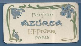CALENDRIER 1904 - PARFUM AZUREA  L.T.PIVER PARIS - Calendriers