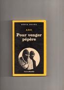 """SERIE  NOIRE   N °  1806  --  A . D . G .   --  """"""""  POUR  VENGER  PEPERE  """"""""  --  1980.......... - Série Noire"""