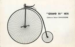 A-17-2694 :  HISTOIRE DU CYCLE. VELO.  GRAND BI 1975 - Cyclisme