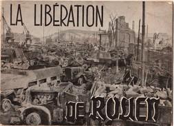 Rare Album Original Photographique - La Libération De Rouen - Photographies Raymond Jacques - 1945 - - Catalogues
