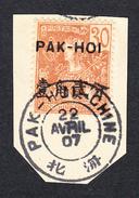"PAKHOI - Série 1906 - N°25 (Yvert) - 30c Sur Fragment Avec Très Beau Cachet ""PAK-HOI - CHINE 22 Avril 07"" - Pakhoï (1903-1922)"