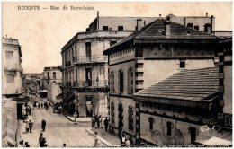 BIZERTE - Rue De Barcelone  (Recto/Verso) - Tunesië