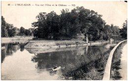 95 L'ISLE-ADAM - Vue Sur L'Oise Et Le Chateau  (Recto/Verso) - L'Isle Adam