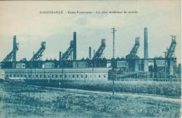 Hagondange - Les Hauts Fourneaux - Les Plus Modernes Du Monde (pas Courante) - Hagondange