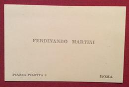 BIGLIETTO DA VISITA DI FERDINANDO MARTINI  SCRITTORE E SENATORE FIRENZE 1841 MONSUMMANO 1928 - Cartoncini Da Visita