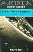 FNA 1284 - BARBET, Pierre - Les Colons D'Eridan (BE+) - Fleuve Noir