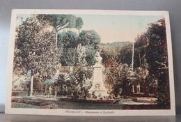 FRASCATI (Roma) - Monumento A Giuseppe Garibaldi - Anni 30 - Altre Città