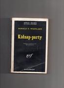 """SERIE  NOIRE   N °  1321  --  DONALD  E.  WESTLAKE   --  """"""""  KIDNAP - PARTY  """"""""  --  1970.......... - Série Noire"""