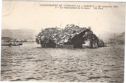 CPA Catastrophe Du Cuirassé La Liberté Retournement De La Coque  WW2 Bateau Guerre Militaria - Warships