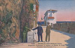 G , Cp , DOUANE , GRIMALDI-VENTIMIGLIA , Dganeri Francese E Italiani Al Ponte S. Luigi - Douane
