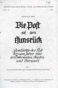 Literatur-Thurn Und Taxis / 1980 / Die Post Auf Dem Hunsrueck, Teil 1, Teil 2 U.Dokumentation, Rd. 84 Seiten (2336-250) - Philately And Postal History