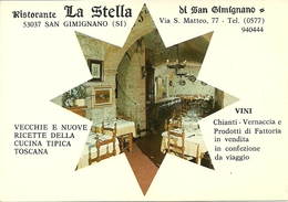 "San Gimignano (Siena, Toscana) Ristorante ""la Stella Di San Gimignano"" - Siena"