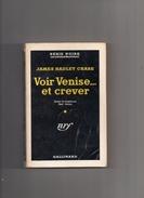 """SERIE  NOIRE   N °  223  --  JAMES  HADLEY  CHASE   --  """"""""  VOIR  VENISE.....ET  CREVER  """"""""  --  1960.......... - Série Noire"""