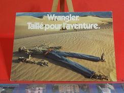 Cartes Postales > Thèmes > Publicité > Wrangler, Taillé Pour L'aventure - Non Circulé - Publicité