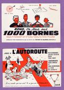 Buvard 1000 Bornes - Jouez A L Autoroute - 1er Pour Le Code De La Route Le Lot De 3 - Collections, Lots & Séries