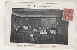 "NANCY - L'Orchestre De La Brasserie "" La Lorraine "" - Nancy"