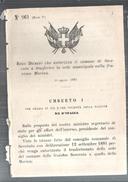 SOVERATO-REGGIO DECRETO. AUTORIZZA IL COMUNE AL TRASFERIMENTO DELLA SEDE NELLA FRAZIONE DI MARINA1882..MM13 - Decreti & Leggi
