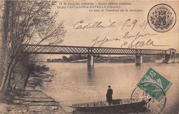 CASTILLON  La BATAILLE  -  Le Pont De Tranchard Sur La Dordogne - Francia