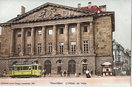 NEUCHÂTEL → Neuenburg, L'Hôtel De Ville Mit Tram Und Passanten, Ca.1910 - NE Neuenburg