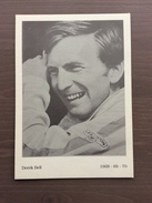 Fotografia Tipo Cartolina Del Pilota Ferrari F1 Derek Bell Negli Anni 1968-69-70 - Grand Prix / F1
