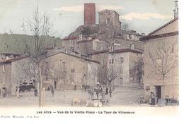 83 / LES ARCS /VUE DE LA VIEILLE PLACE / LA TOUR DE VILLENEUVE / EDIT CAUVIN / ETAT NEUF - Les Arcs