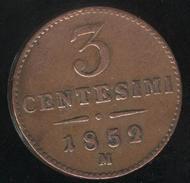 3 Centisimi Lombardie-Vénétie - Impero Austriaco - 1852 - TTB - Monedas Regionales