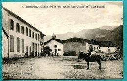 64 - UREPEL - Entrée Du Village Et Jeu De Paume (animée) Fronton -  Non Voyagée  - état  Bon - Autres Communes