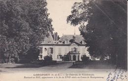 91------LONGPONT---le Château De Villebouzin----voir 2 Scans - Autres Communes