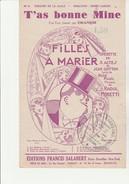 PARTITION - T'AS BONNE MINE -FOX -TROT CHANTE PAR DRANEM-  FILLES A MARIER -OPERETTE EN 3 ACTES - - Partitions Musicales Anciennes