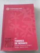 CATALOGUE YVERT & TELLIER 2003 TOME 1 BIS TIMBRES DE MONACO  ANDORRE FRANCAIS ET ESPAGNOL EUROPA NATIONS UNIS - Frankrijk