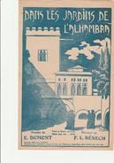 PARTITION - DANS LES JARDINS DE L'ALHAMBRA -PAROLES DE E. DUMONT -  MUSIQUE DE FL .BENECH -ANNEE 1923 - Scores & Partitions