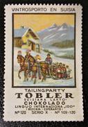 Reklamemarke Tobler Suisiana Lakto Chokolado Vintrosporto En Suisia - Schokolade