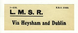 Railway Luggage Label LMS Via Heysham & Dublin - Railway