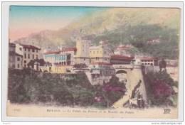 (RECTO / VERSO) LE PALAIS DU PRINCE ET LA MONTEE DU PALAIS EN 1918 - N° 1297 - LEGER PLIS D' ANGLE EN BAS A DROITE - Prince's Palace