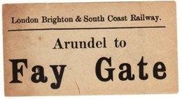Railway Luggage Label LBSCR Arundel To Fay Gate London Brighton & South Coast - Railway