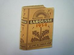 PETIT  CALENDRIER  LAROUSSE  1954  (format 6 X 9 Cm) - Calendriers