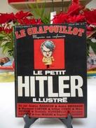 """Revue """" Le Crapouillot """" Juillet 1974 - Historia"""