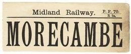 Railway Luggage Label Midland Morecambe - Railway