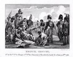 Campagne Napoléon- EMANUEL GROUCHY  - Gravure Sur Acier De 13.3cmx 9.2cm Document Avec Biographie  Superbe Document - Estampes & Gravures