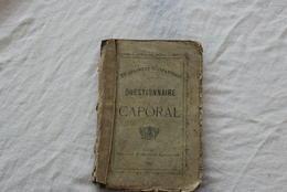 QUESTIONNAIRE CAPORAL 28EME REGIMENT D INFANTERIE 1900 ROUEN - Documenti